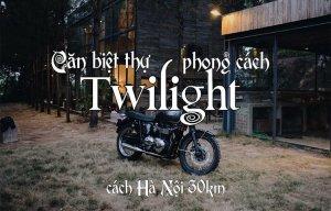 Biệt thự phong cách Twilight cách Hà Nội 30Km