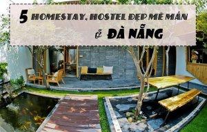 Khi bạn đến Đà Nẵng hãy đến 5 Homestay này ngay nhé