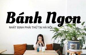 Những món ngon nổi tiếng nhất ở Hà Nội – Du lịch Hà Nội
