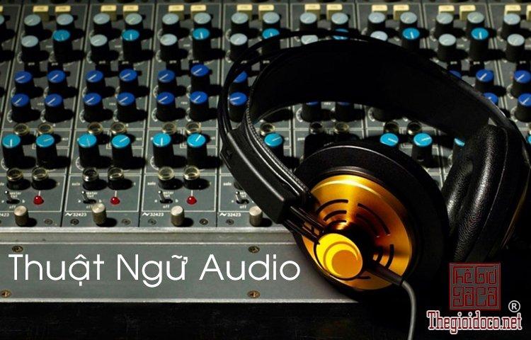 thuật ngữ chung trong lĩnh vực Audio (1).jpg