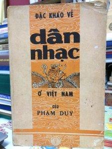 Đặc Khảo Về Dân Nhạc Ở Việt Nam Của Phạm Duy