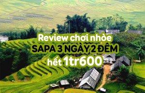 Review Sapa 3 ngày 2 đêm quậy tung tăn hết 1tr600k