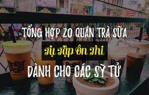 Những quán trà sữa xung quanh Hà Nội dành cho các sĩ tử mùa thi