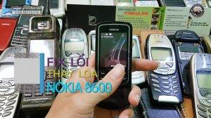 Fix-loi-va-thay-loa-trong-Nokia8600Luna (2).jpg