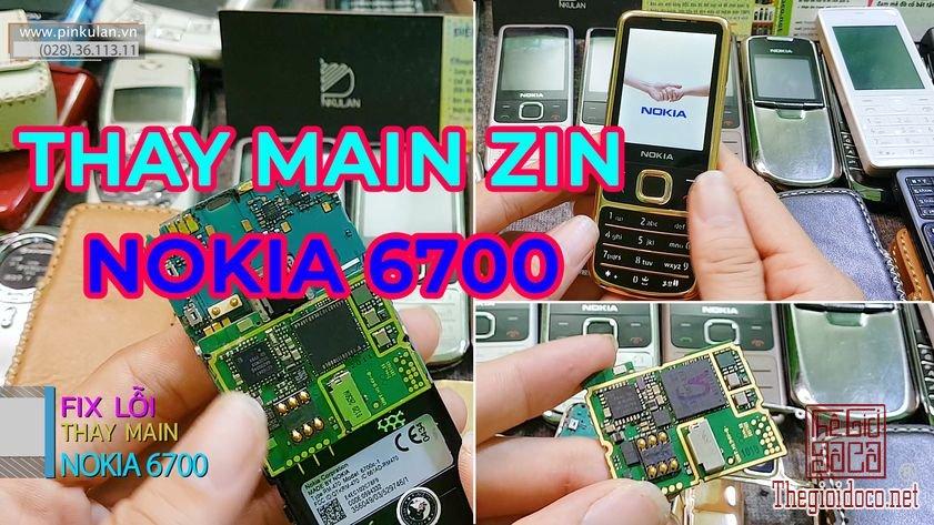 Thay-main-zin-cho-Nokia-6700-huyen-thoai (8).jpg