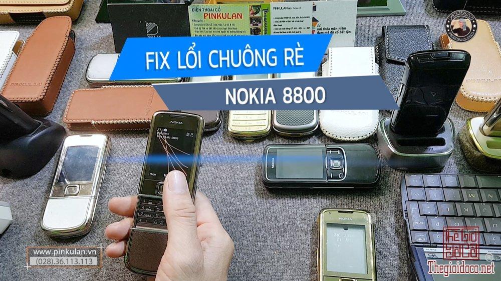Fix lỗi chuông rè trên Nokia 8800 các đời