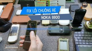 fix-loi-chuong-re-nokia-8800 (1).jpg
